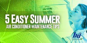 5 Easy Summer Air Conditioner Maintenance Tips